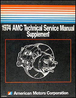 1974 AMC Brake Shop Manual Original Supplement