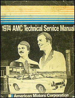1974 AMC Shop Manual Original