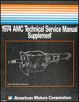 1974 AMC Transmission Repair Shop Manual Supplement Gremlin, Hornet, Matador