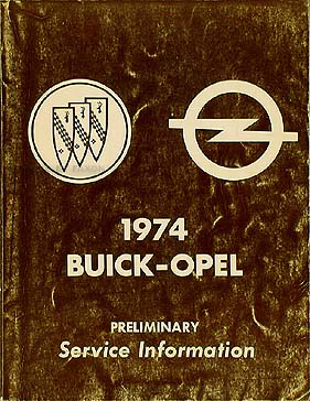 1974 Buick Preliminary Shop Manual Original Riviera/Electra/etc.
