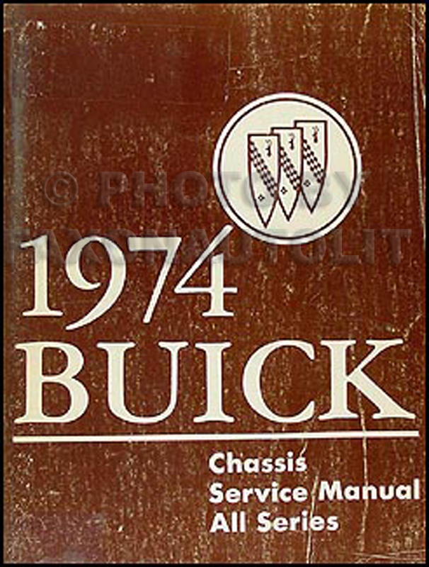 1974 Buick Shop Manual Original - All Models