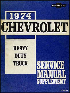 1974 Chevrolet 70-90 Heavy Duty Truck Service Manual Supplement Original