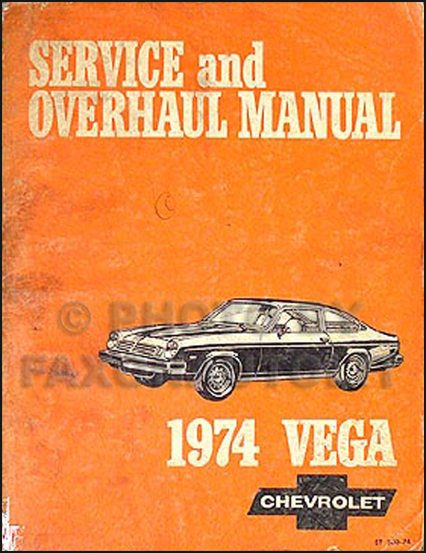 1974 Chevrolet Vega Shop Manual Original 74 Chevy