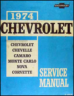 1974 Chevy Shop Manual Original Impala Caprice Chevelle El Camino Nova Camaro Corvette