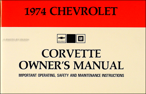 1974 Corvette Stingray Owner's Manual Reprint