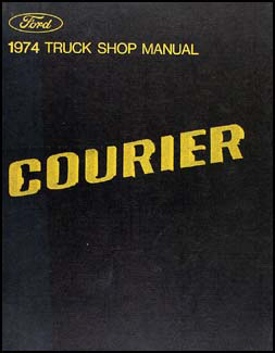 1974 Ford Courier Pickup Repair Manual Original