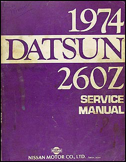 1974 Datsun 260Z Repair Manual Original