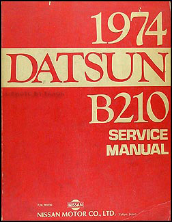 1974 Datsun B210 Repair Manual Original
