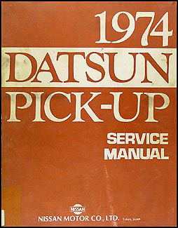1974 Datsun Pickup Truck Repair Manual Original 620 Series