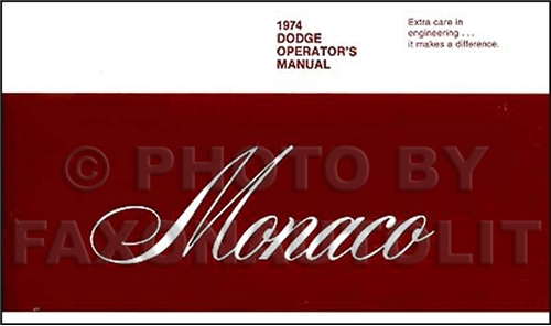 1974 Dodge Monaco Reprint Owner's Manual