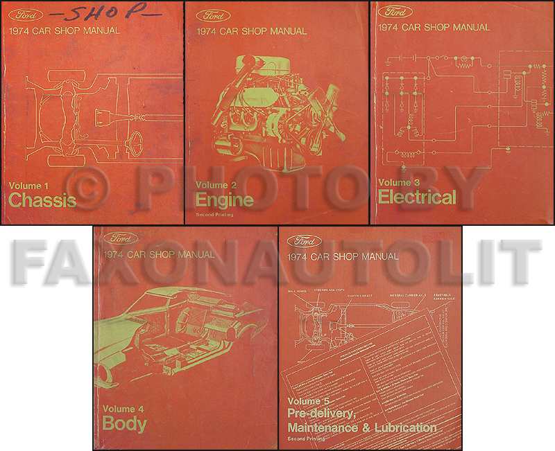 1974 Ford, Lincoln & Mercury Shop Manual Original set--All Models