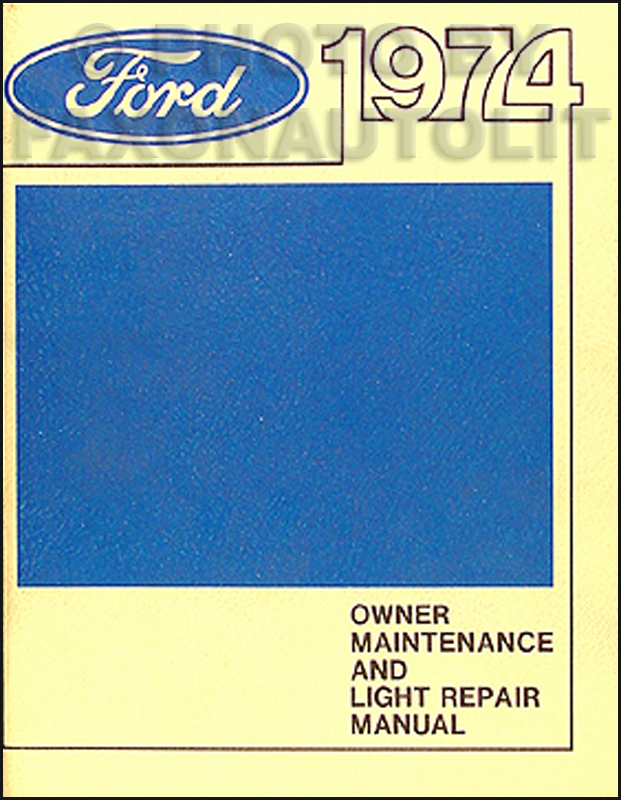 1974 Ford Mercury Original Owner Maintenance and Light Repair Shop Manual