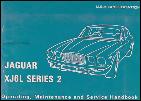 1974 Jaguar XJ6 Owner's Manual Original