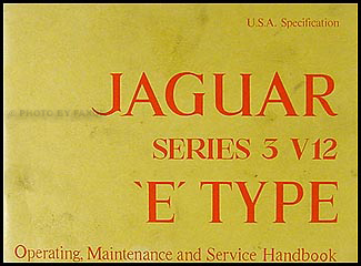 1974 Jaguar XKE Owner's Manual Original