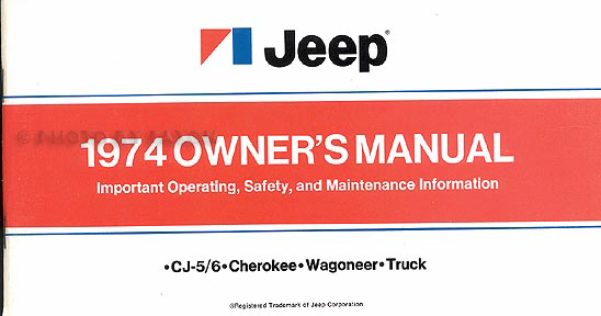 1974 Jeep All Models Owner's Manual Original