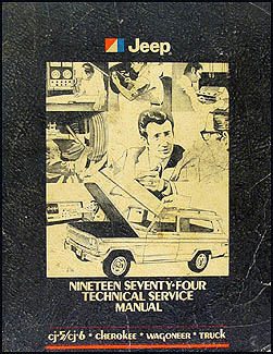 1974 Jeep Shop Manual Original - All models