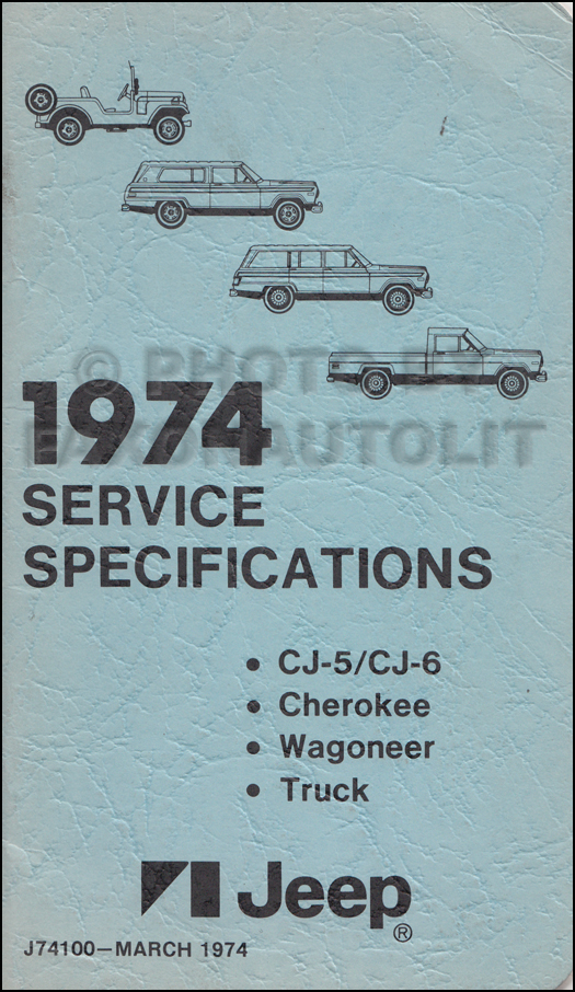 1974 Jeep Service Specifications Manual Original