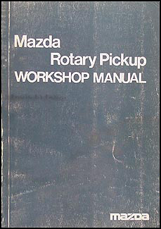 1974 Mazda Rotary Pickup Repair Manual Original