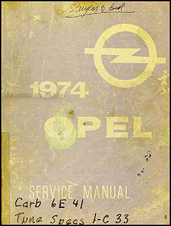 1974 Opel Repair Manual Original