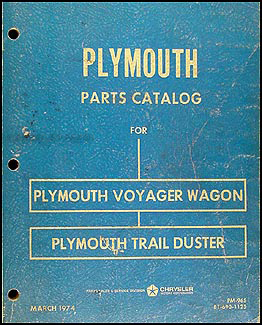 1974 Plymouth Voyager Van and Trail Duster Parts Book