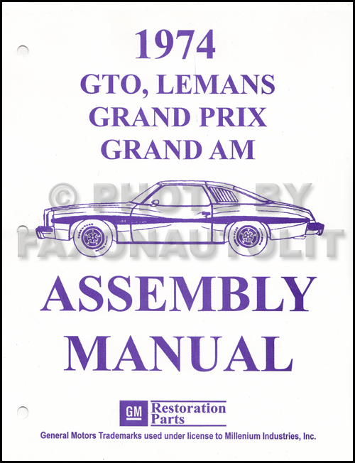 1974 Pontiac Lemans, Grand Am, and Grand Prix Assembly Manual Reprint