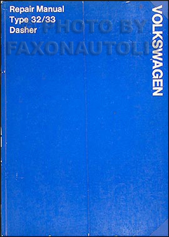 1974 only Volkswagen Dasher Original FACTORY Shop Manual