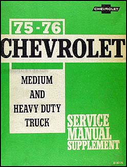 1975-1976 Chevrolet 40-95 Medium & Heavy Truck Service Manual Supp.