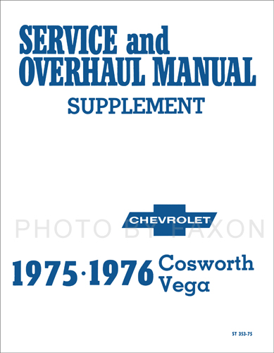 1975-1976 Chevrolet Cosworth Vega Repair Shop Manual Reprint Supplement