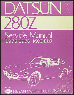 1975-1976 Datsun 280Z  Repair Manual Original
