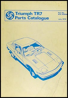 1975-1976 Triumph TR7 Parts Book Original