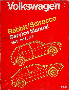 1975-1977 VW Rabbit & Scirocco Shop Manual