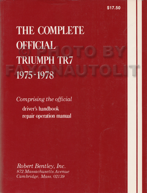 1974-1981 Triumph TR7 Repair Manual Reprint