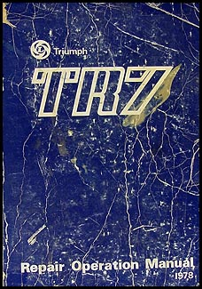1975-1978 Triumph TR7 Repair Manual Original