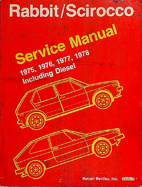 1975-1978 VW Rabbit & Scirocco Shop Manual gas & diesel