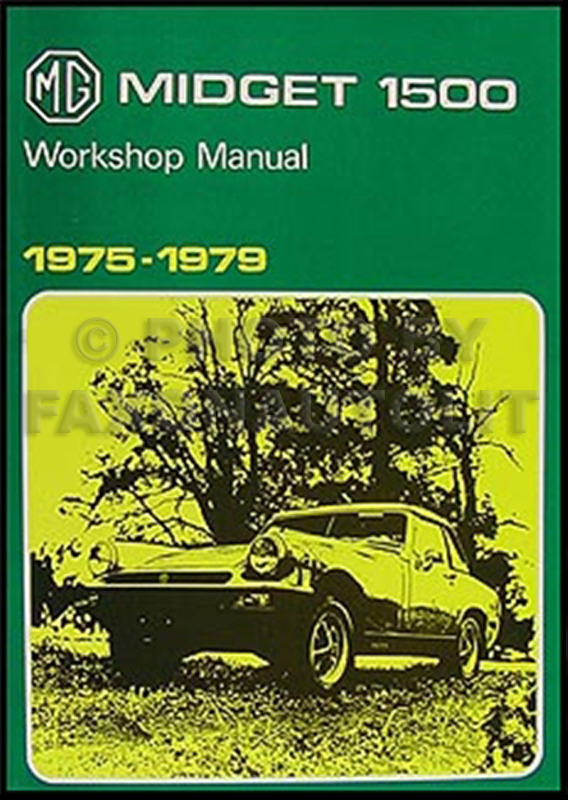 1975-1979 MG Midget 1500 Repair Manual Reprint