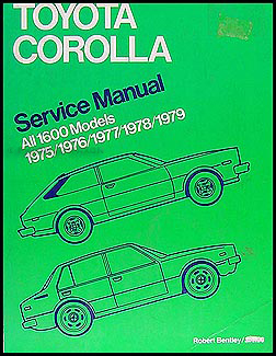 1975-1979 Toyota Corolla Bentley Repair Manual