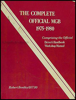 """The Complete Official MGB 1975-1980"" Bentley Repair Manual"
