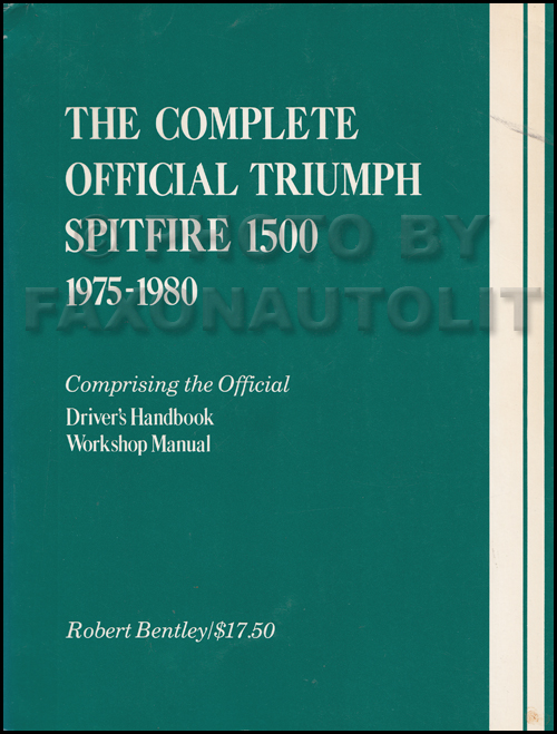 1975-1980 Triumph Spitfire 1500 Repair Manual Reprint