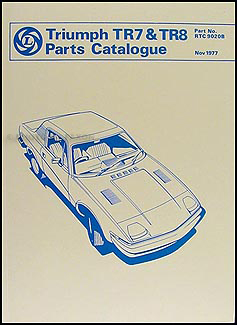 1975-1981 Triumph TR7/TR8 Parts Book Reprint