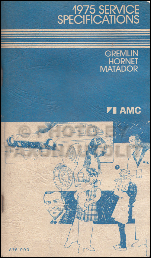 1975 AMC Service Specifications Manual Gremlin Hornet Matador