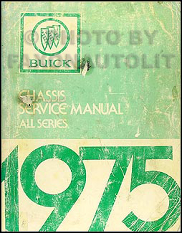 1975 Buick Shop Manual Original - All Models