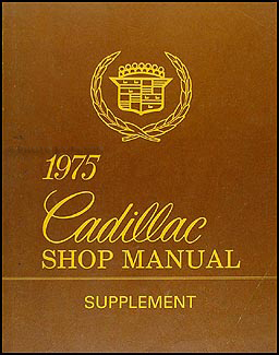 1975 Cadillac Shop Manual Original Supplement