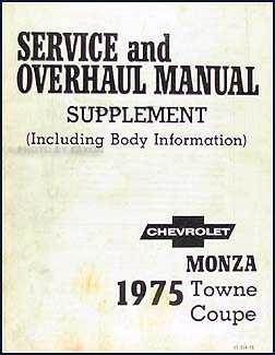 1975 Monza Towne Coupe Original Shop Manual Supplement