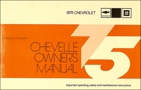 1975 Chevelle Owner's Manual Reprint El Camino Malibu Laguna