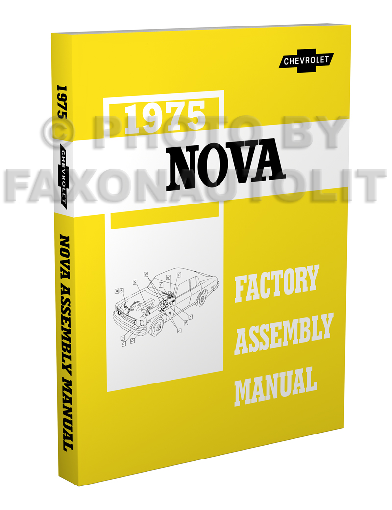1975 Chevy Nova Factory Assembly Manual Reprint