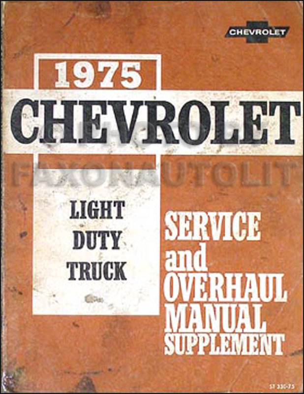 1975 Chevrolet 10-30 Repair Shop Manual for Chevy Pickup Blazer Suburban Van