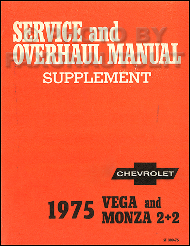1975 Chevrolet Vega & Monza Original 2 book Shop Manual Set 75