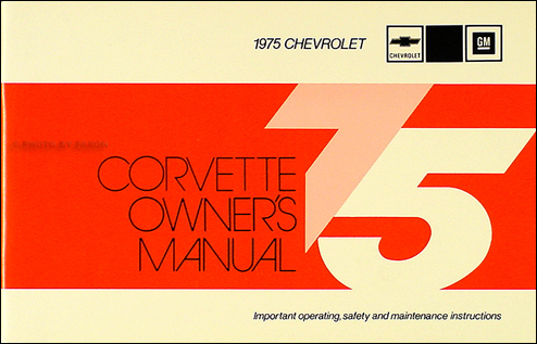 1975 Corvette Stingray Owner's Manual Reprint