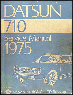 1975 Datsun 710 Repair Manual Original
