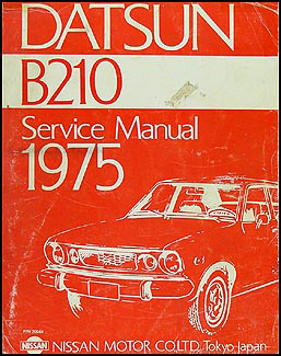 1975 Datsun B210 Repair Manual Original